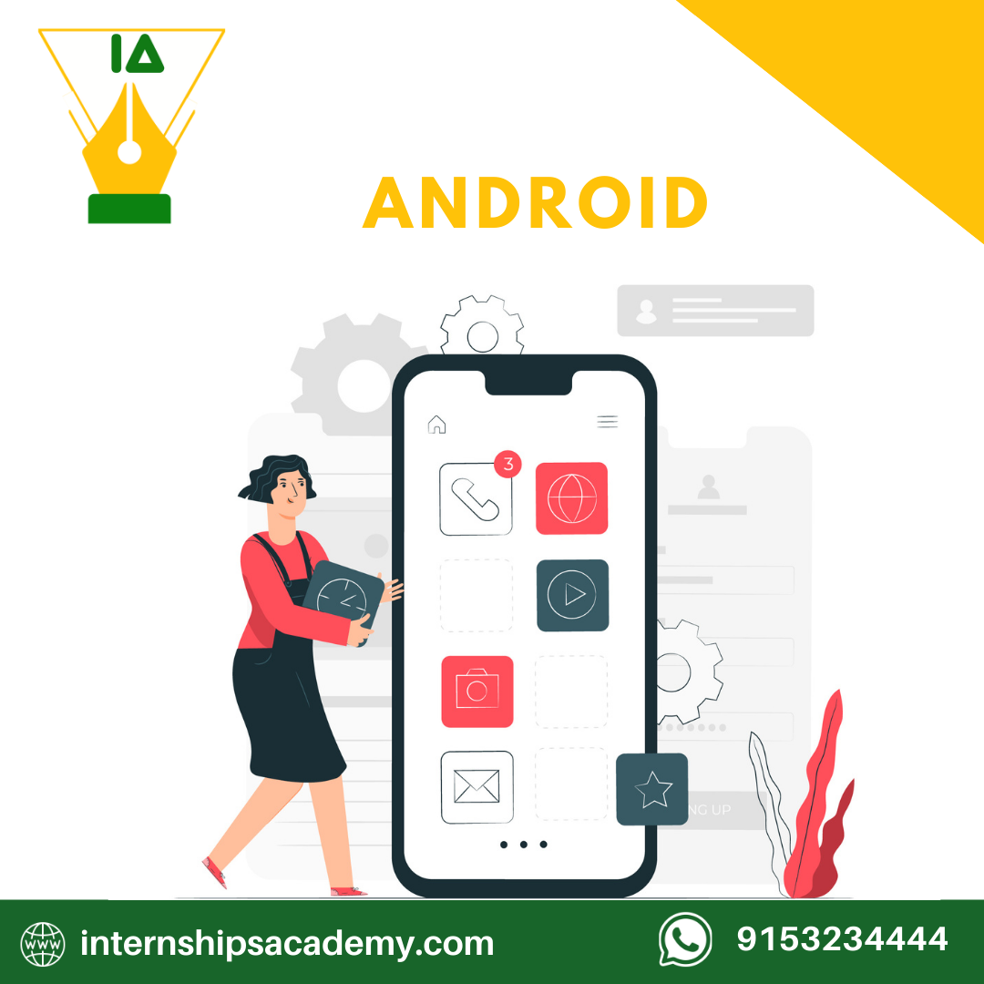 Android Internships Academy